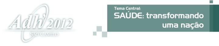 XXII Congresso Internacional de Arquitetura Hospitalar – Adh'2012 São Camilo